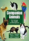 Companion Animals: Their Biology, Care, Health, and Management by Karen L. Campbell (2004-07-25)