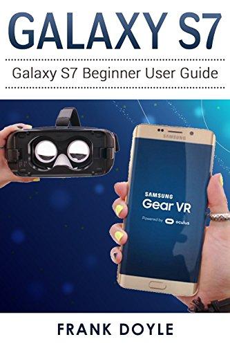 Galaxy S7: Galaxy S7 Beginner User Guide (English Edition)