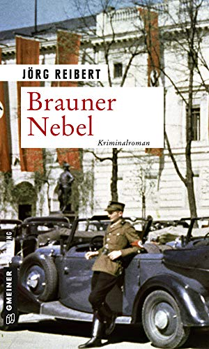 Brauner Nebel: Kriminalroman (Kriminalkommissar Reinicke 2)