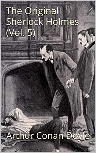 The Original Sherlock Holmes: The Best Short Stories (Part 2) (English Edition)
