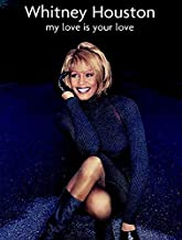 Whitney Houston -- My Love Is Your Love: Piano/Vocal/Chords