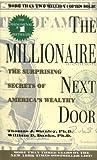 The Millionaire Next Door by Stanley, Thomas J., Danko, William D. (December 1, 2000) Mass Market Paperback