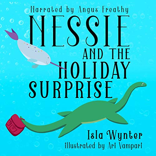 Nessie and the Holiday Surprise Titelbild