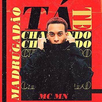 Madrugadão Tá Te Chamando (feat. MC GW, DJ Blakes & DJ Thiago Mendes)