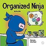 Organized Ninja: A Children's Bo...