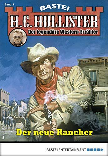 H.C. Hollister 1 - Western: Der neue Rancher