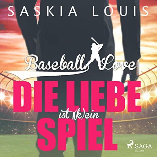 Die Liebe ist (k)ein Spiel: Baseball Love 4