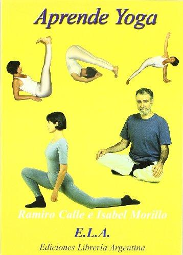 Aprende yoga  - curso completo en teoria y practica - (Yoga (e.L.A.))
