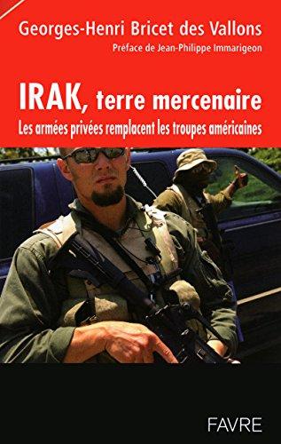 Irak, terre mercenaire