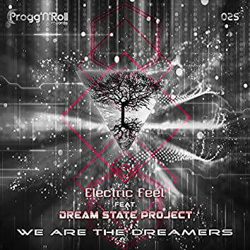 We Are The Dreamers (feat. Dream State Project)