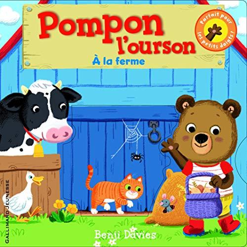 Pompon l'ourson:À la ferme (Petite Enfance, 210710)