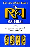 Ra Material: An Ancient Astronaut Speaks (Book One) (The Law of One , No 1)