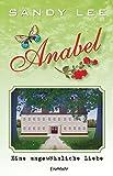 Anabel: Eine ungewöhnliche Liebe