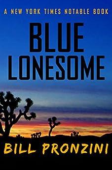 Blue Lonesome by [Bill Pronzini]