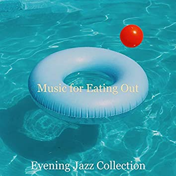Music for Eating Out