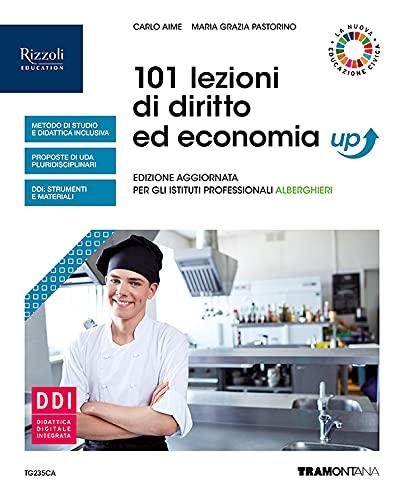 101 lezioni di diritto ed economia up. Per gli Ist. professionali alberghieri. Con e-book. Con espansione online