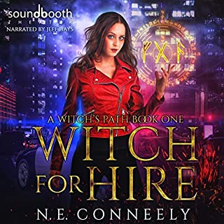 Witch for Hire     A Witch's Path, Book 1              Written by:                                                                                                                                 N. E. Conneely                               Narrated by:                                                                                                                                 Jeff Hays                      Length: 7 hrs and 14 mins     Not rated yet     Overall 0.0