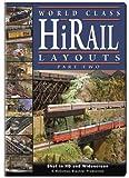 Hi-Rail Layouts, Part 2