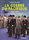 La guerre du Pacifique : 1941-1945