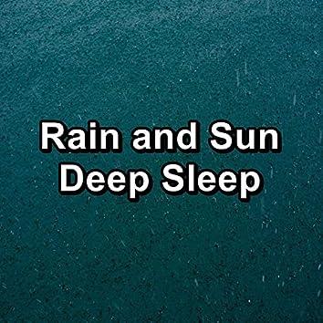 Rain and Sun Deep Sleep