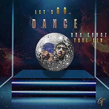Let's go dance (feat. Yael Lin)