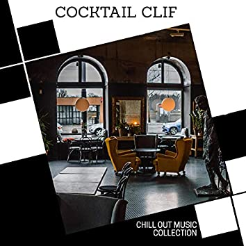 Cocktail Clif - Chill Out Music Collection