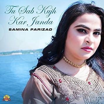 Tu Sab Kujh Kar Janda - Single