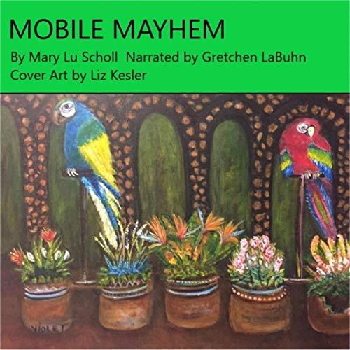 Mobile Mayhem audiobook cover art