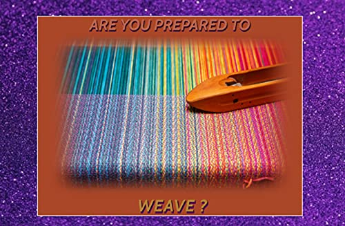 Are You Prepared To Weave? (English Edition)