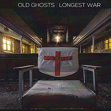 Old Ghosts / Longest War