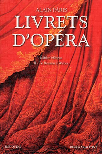 Livrets d'opéra - Tome 2 (02)