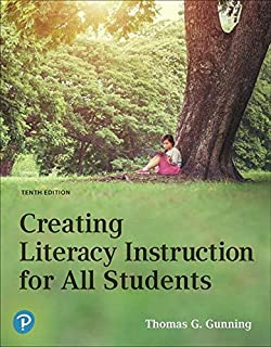 Creating Literacy Instruction for All Students (10th Edition)