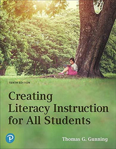 Compare Textbook Prices for Creating Literacy Instruction for All Students 10 Edition ISBN 9780134986487 by Gunning, Thomas