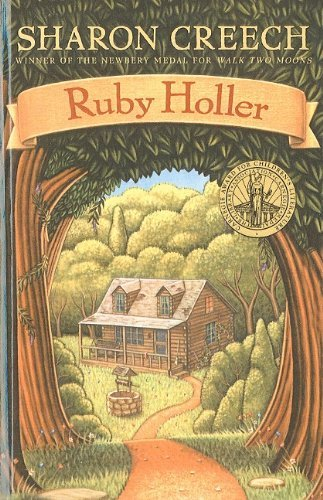 Ruby Holler by Sharon Creech (2012-04-24)