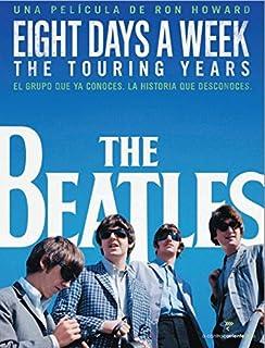 The Beatles: Eight Days a Week - The Touring Years (Edición Especial Deluxe: 2 Blu-ray + Libreto 64 pág.) Blu-ray