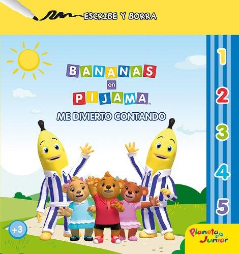 Bananas en pijama. Me divierto contando: Escribe y borra