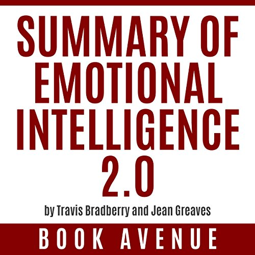 Summary of Emotional Intelligence 2.0 by Travis Bradberry and Jean Greaves Titelbild