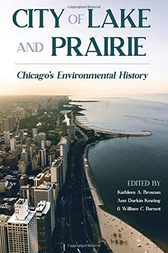 City of Lake and Prairie Chicago s Environmental History Pittsburgh Hist Urban Environ product image