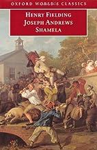 'Joseph Andrews' and 'Shamela'(Oxford World's Classics) by Henry Fielding (8-Jul-1999) Paperback