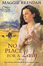 No Place for a Lady (Heart of the West Series, Book 1) by Brendan, Maggie (2009) Paperback