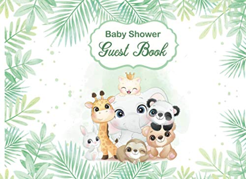 Baby Shower Guest Book: Baby Boy Girl Jungle Safari Themed Baby Shower Guest Sign in Book, Bonus Gift Tracker log and Memory Picture Insert Keepsake