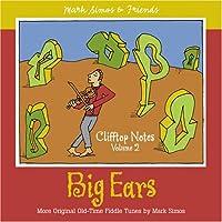 Vol. 2-Clifftop Notes: Big Ears-More Original Old-
