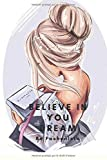 be fashionesta , believe in your dreams: notebook