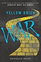 Yellow Brick War (Dorothy Must Die, 3)
