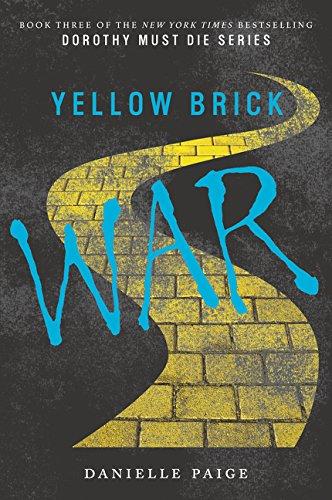 Yellow Brick War (Dorothy Must Die)
