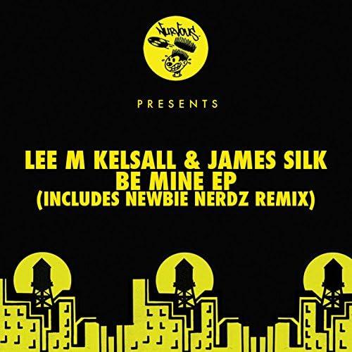 Lee M Kelsall & James Silk