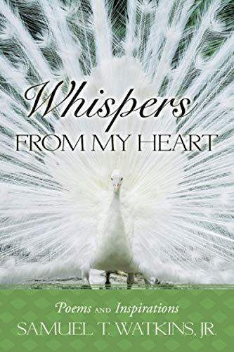 Whispers from My Heart: Poems and Inspirations