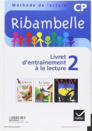 Ribambelle CP série bleue éd. 2008 - Cahier d'activités 2 + livret 2
