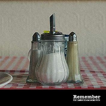 Remember (feat. Samm Henshaw & Mumu Fresh)