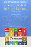 Empowering Students to Improve the World in Sixty Lessons: Version 1.0
